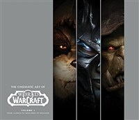 The Cinematic Art of World of Warcraft: Volume I (Hardcover)