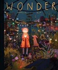 Wonder : The Art and Practice of Beatrice Blue (Hardcover)