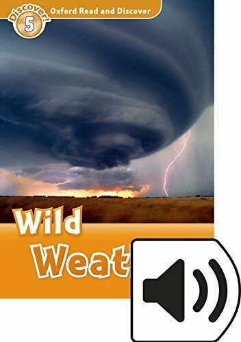 Oxford Read and Discover: Level 5: Wild Weather Audio Pack (Package)