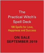 The Practical Witch's Spell Deck: 100 Spells for Love, Happiness, and Success (Paperback)