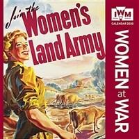 Imperial War Museum - Women at War Wall Calendar 2020 (Wall Calendar) (Calendar, New ed)