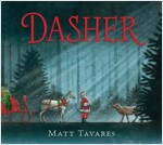 Dasher: How a Brave Little Doe Changed Christmas Forever (Hardcover)