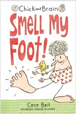 Chick and Brain: Smell My Foot! (Hardcover)