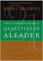 21 Indispensable Qualities of a Leader (Paperback)