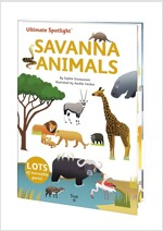 Ultimate Spotlight: Savanna Animals (Hardcover)
