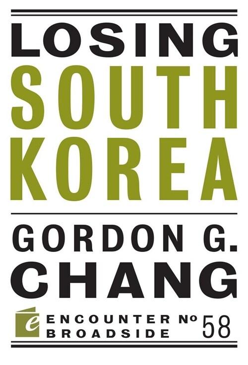 Losing South Korea (Paperback)