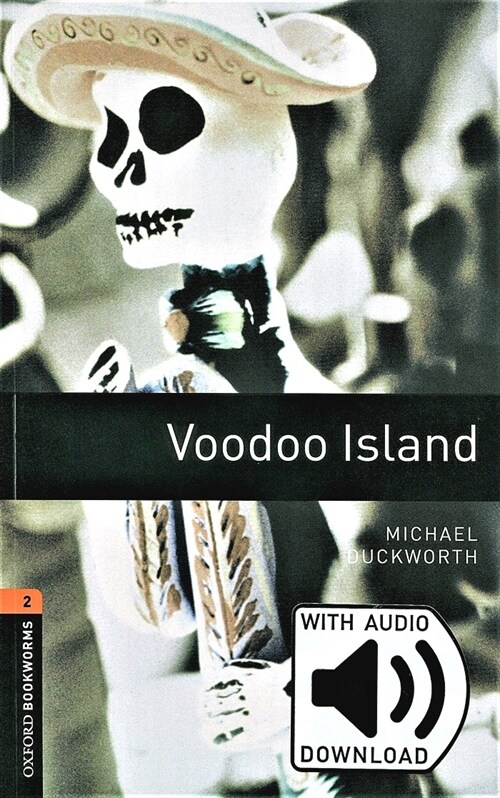 Oxford Bookworms Library: Level 2:: Voodoo Island audio pack (Package)