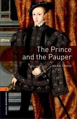 Oxford Bookworms Library: Level 2:: The Prince and the Pauper Audio Pack (Package)