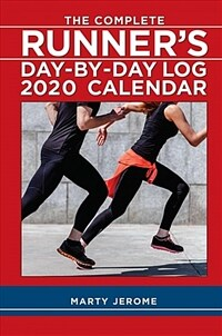 The Complete Runner's Day-By-Day Log 2020 Calendar (Desk)