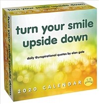 Unspirational 2020 Day-To-Day Calendar: Turn Your Smile Upside Down (Daily)
