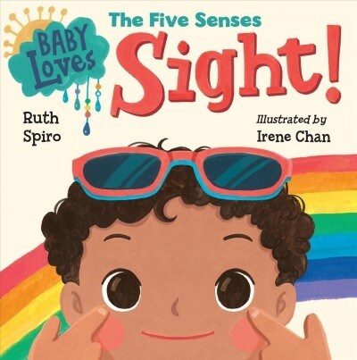 Baby Loves the Five Senses: Sight! (Board Books)