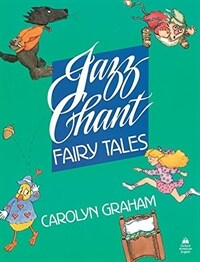 Jazz Chant (R) Fairy Tales: Student Book (Paperback)