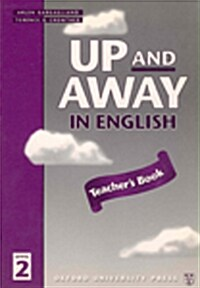 Up and Away in English: 2: Teachers Book (Paperback)