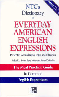 Ntc's Dictionary of Everyday American English Expressions (Paperback)