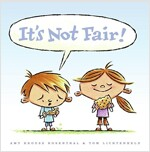 It's Not Fair! (Hardcover)