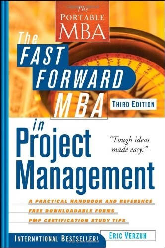 The Fast Forward MBA in Project Management (Paperback, 3rd)