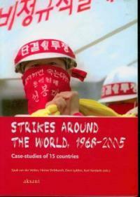 Strikes around the world, 1968-2005 : case-studies of 15 countries