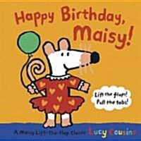 Happy Birthday, Maisy (School & Library, Mini)
