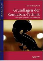 Grundlagen der Kontrabass-Technik / Principles of Double Bass Technique (Paperback, Bilingual)