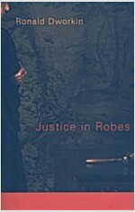 Justice in Robes (Paperback)