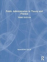 Public administration in theory and practice / 3rd ed