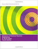 Elements of Chemical Reaction Engineering: Pearson New International Edition (Package, 4 ed)
