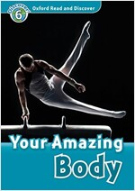 Oxford Read and Discover: Level 6: Your Amazing Body Audio Pack (Package)