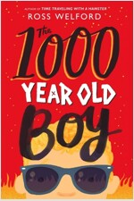 The 1000 Year Old Boy