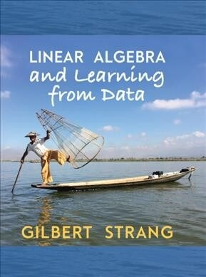 Linear Algebra and Learning from Data (Hardcover)