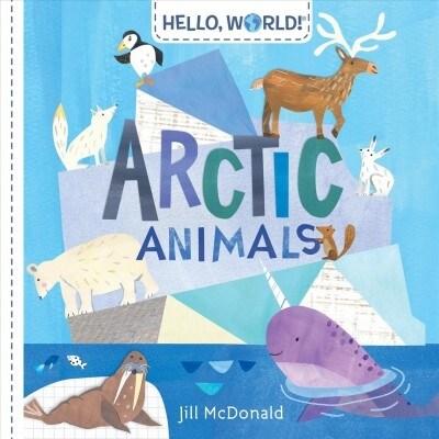 Hello, World! Arctic Animals (Board Books)