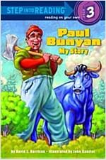 Paul Bunyan: My Story (Paperback)