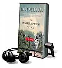 The Zookeepers Wife (Unabridged, )