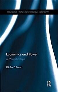 Economics and Power : A Marxist Critique (Paperback)