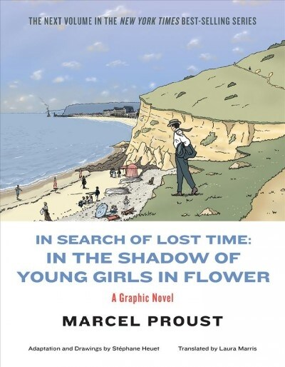 In Search of Lost Time: In the Shadow of Young Girls in Flower (Paperback)