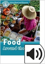 Oxford Read and Discover: Level 6: Food Around the World Audio Pack (Package)