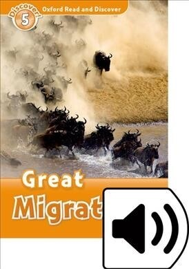 Oxford Read and Discover: Level 5: Great Migrations Audio Pack (Package)