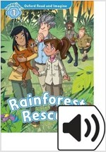 Oxford Read and Imagine: Level 1: Rainforest Rescue Audio Pack (Package)