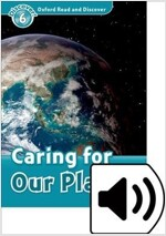 Oxford Read and Discover: Level 6: Caring for Our Planet Audio Pack (Package)