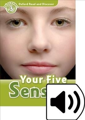 Oxford Read and Discover: Level 3: Your Five Senses Audio Pack (Package)