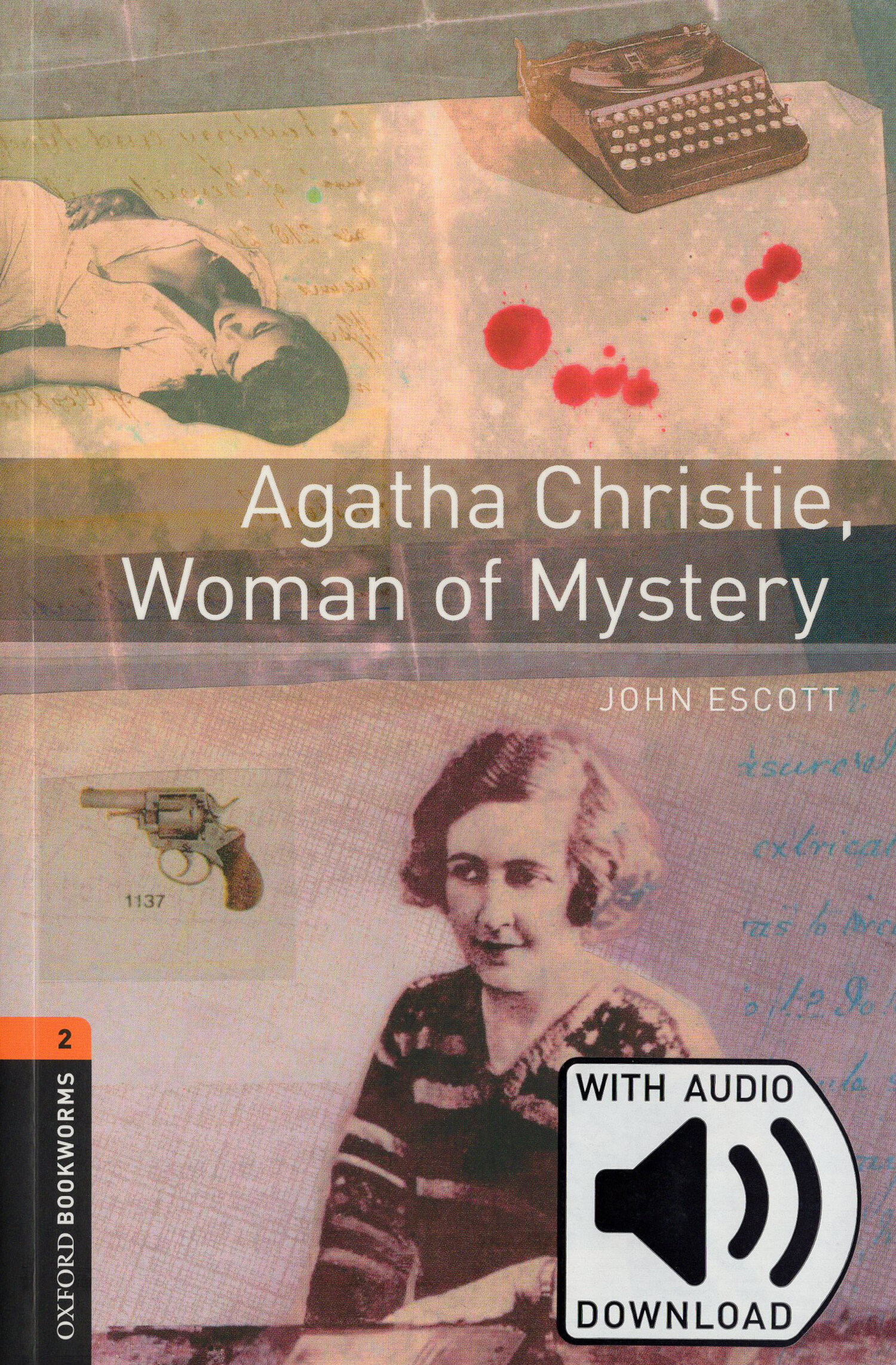 Oxford Bookworms Library 2 : Agatha Christie, Woman of Mystery (Paperback + MP3)