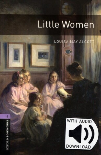 Oxford Bookworms Library: Level 4:: Little Women audio pack (Package)