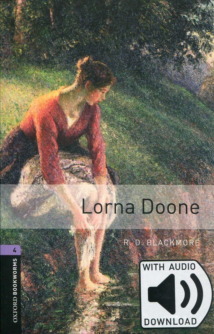Oxford Bookworms Library: Level 4:: Lorna Doone Audio Pack (Package)