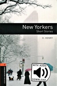 Oxford Bookworms Library: Level 2:: New Yorkers - Short Stories audio pack (Package)