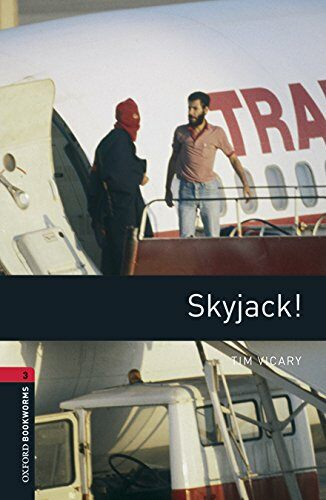 Oxford Bookworms Library: Level 3:: Skyjack! (Paperback + MP3 download)