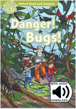 Oxford Read and Imagine: Level 2: Danger! Bugs! (Paperback + MP3 download)
