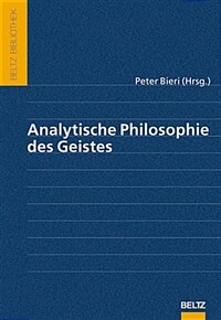 Analytische Philosophie des Geistes / 4., neu ausgestattete Aufl