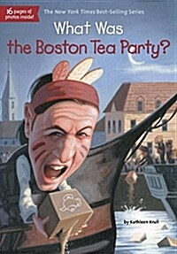 What Was the Boston Tea Party? (Paperback)