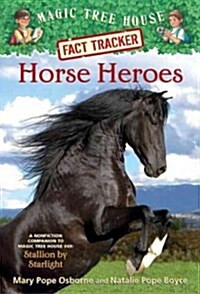Magic Tree House FACT TRACKER #27 : Horse Heroes (Paperback)