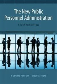 The new public personnel administration / 7th ed