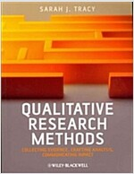 Qualitative Research Methods : Collecting Evidence, Crafting Analysis, Communicating Impact (Paperback)